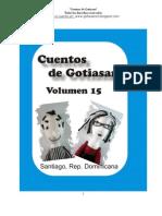 """""""Cuentos de Gotiasan - Tomo 15"""" (6 cuentos breves y 1 oda humorística - Diversión gratis sin romperse el cerebro)"""