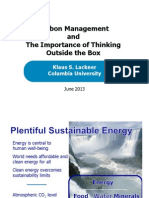 K. Lackner - Carbon Management and the Importance of Thinking Outside the Box