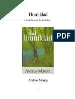 Humildad, La Belleza de La Santidad - Andrew Murray