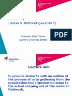 Lecture 6 Methodologies Part 2