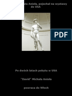Dawid Michała Anioła Pojechał Na Wystawy Do Usa