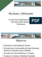 Heroismo y Holocausto