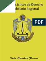Casos Practicos de Derecho Rio Registral Ivan Escobar Fornos