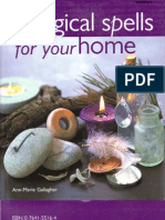 Magical Spells for Your Home How to Bring Magic Into Every Area of Your Life