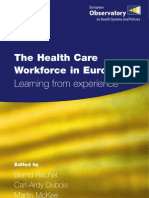 The Health Care Workforce in Europe Learning From Experience Rechel B WHO 2006 e89156