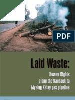 Laid Waste:Human Rights along the Kanbauk to Myaing Kalay gas pipeline