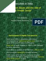 TB in India-Role of Private sector-Amit Sengupta PHM