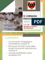 IV Jornada Pedagógica de la IE 1021 República Federal de Alemania UGEL 03