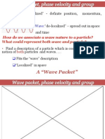 Quantum Mechanics:Wave packet, phase velocity and group