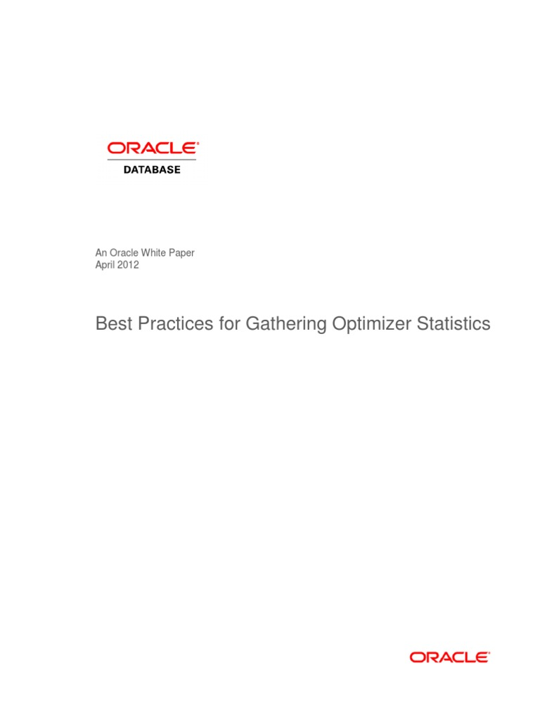 Best Practices for Gathering Optimizer Statistics | Oracle