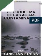 EL PROBLEMA DE LAS AGUAS CONTAMINADAS_Por Cristian Frers