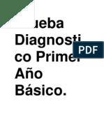 Prueba Diagnostico Primer Año Básico