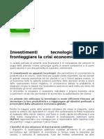 Investimenti Tecnologici Per Fronteggiare La Crisi Economica