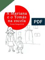 A Mariana e o Tomas Na Escola