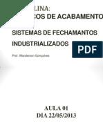 Aulas 01 02 03-22-05!13!23-05-13_ 29-05-13 - Sistemas de Fechamentos Industrializados - Drywall