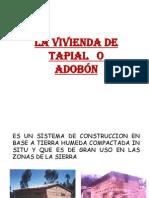 Capitulo II - La Vivienda de Tapial o Adobon