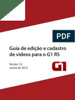 Guia de edição e cadastro de Vídeos para o G1 RS