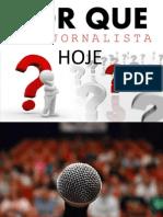Pq Ser Jornalista