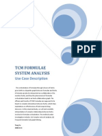 Use Case of TCM Formulae System Analysis