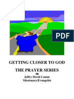 Getting Closer to God - The Prayer Series
