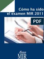 Como Ha Sido El Examen MIR 2011