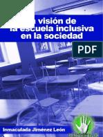 Inmaculada Jimenez Leon-La Vision Escuela Sociedad