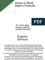 Sociedade e Engenho no Brasil