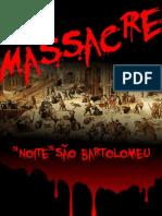 O Massacre Da Noite de Sao Bartolomeu