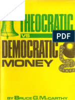 Bruce G. McCarthy Theocratic Money vs Democratic Money
