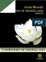 A Moradora de Wildfell Hall - Anne Bronte (1820-1849)