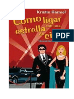 21155116-Kristin-Harmel-Como-Ligar-a-Una-Estrella-de-Cine.pdf