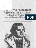 Frank M. Walker Why The Protestant Reformation Failed!