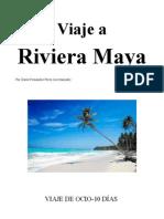 Riviera Maya David Primera Parte