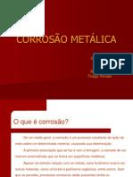 CORROSÃO METÁLICA