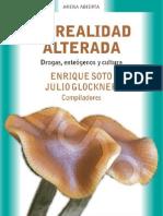 Soto, Enrique y Glockner, Julio (coord.) La realidad alterada. Drogas, enteógenos y cultura