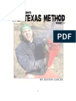 The Texas Method Part 1