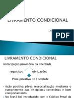 7. LIVRAMENTO CONDICIONAL