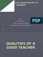 Qualities of a Good Teacher & Student