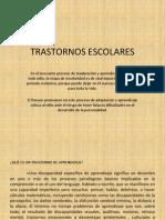 1 - TRASTORNOS ESCOLARES - presentación