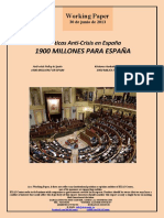 Políticas Anti-Crisis en España. 1900 MILLONES PARA ESPAÑA (Es) Anti-Crisis Policy in Spain. 1900 MILLION FOR SPAIN (Es) Krisiaren Aurkako Politikak Espainian. 1900 MILIOI ESPAINIARENTZAT (Es)
