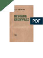 Sobiesiak, Józef - Brygada Grunwald – 1964 (zorg)