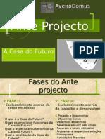Casa Do Futuro-Anteprojecto Power Point