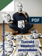 Cum Sa-ti Transformi Personalitatea