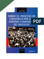 Sobre el proceso de construcción del Partido Comunista de Uruguay - 2 volumen