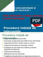 Curs 5 Procedura Initiala de Interventie