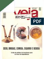 Reportagem A luta contra o vício - Revista Veja