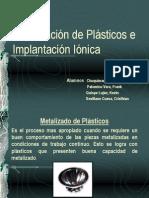 Metalizado de plasticos y Implantacion ionica.ppt