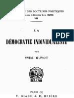 Guyot Yves - La démocratie individualiste - 1907