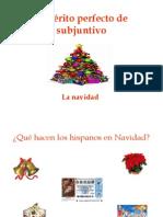 Pretérito perfecto de subjuntivo- Navidad