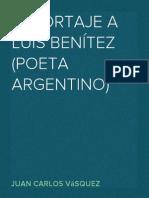 Reportaje a Luis Benitez por Juan Carlos Vasquez